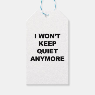 I Won't Keep Quiet Anymore Gift Tags
