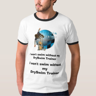 I won't swim without my DrySwim Trainer T-Shirt