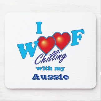I Woof Aussie Mouse Pad