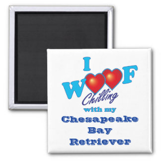 I Woof Chesapeake Bay Retriever Square Magnet