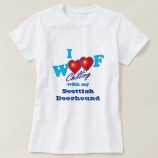 I Woof Scottish Deerhound T-Shirt