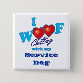 I Woof Service Dog 2 Inch Square Button