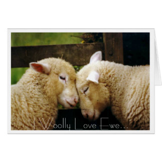 I Woolly Love Ewe Card