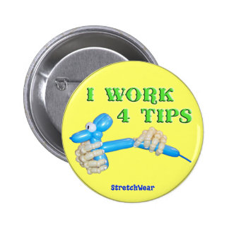 I Work 4 Tips Balloon Dog round button
