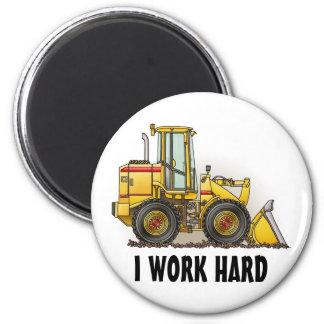 I Work Hard Loader Round Magnet