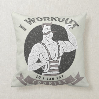I Workout So I Can Eat Cookies Throw Pillow