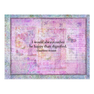 I would always rather be happy than dignified postcard