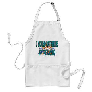I WOULD RATHER BE AT THE CASINO STANDARD APRON