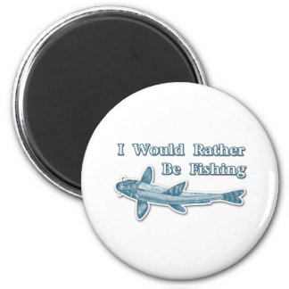I Would Rather Be Fishing Magnet