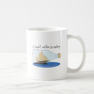 I Would Rather be Sailing Coffee Mug