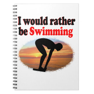 I WOULD RATHER BE SWIMMING SPIRAL NOTEBOOK