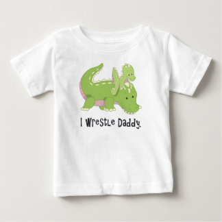 I Wrestle Daddy Alligator T-shirt
