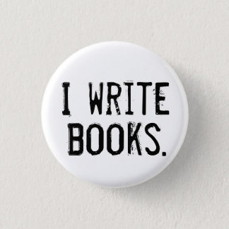 """I Write Books"" Button"