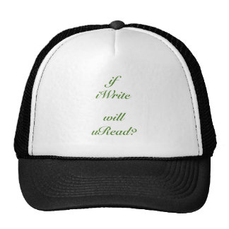 I Write You Read Trucker Hat
