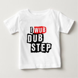 I Wub Dubstep Baby T-Shirt