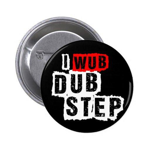 I Wub Dubstep Button