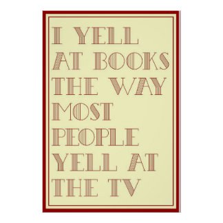I Yell At Books Poster