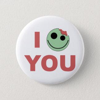 I Zombie You 2 Inch Round Button