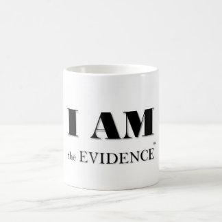 IAM the Evidence (tm) Coffee Mug