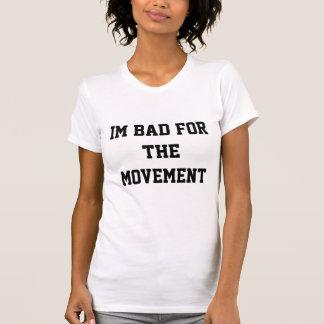 IBFM (I'm Bad for the Movemnt) Letterman T- Shirt