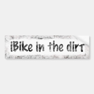 iBike In The Dirt Bumper Sticker