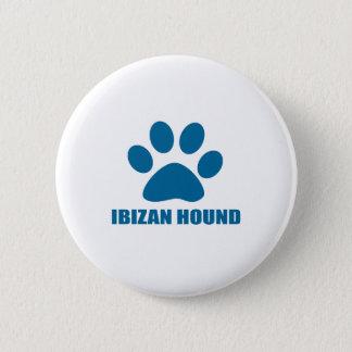 IBIZAN HOUND DOG DESIGNS 2 INCH ROUND BUTTON