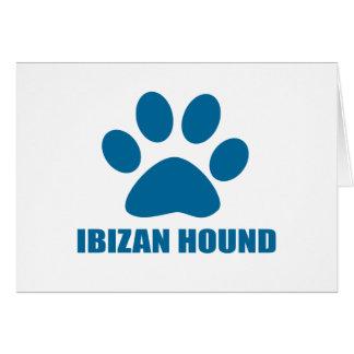 IBIZAN HOUND DOG DESIGNS CARD
