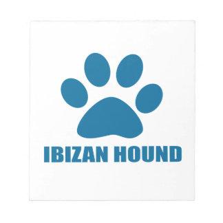 IBIZAN HOUND DOG DESIGNS NOTEPAD