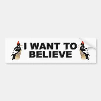 IBWO : Je veux croire Autocollant De Voiture