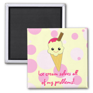 Ice cream solves all of my problems Kawaii Cartoon Magnet