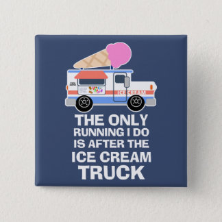 Ice Cream Truck Workout 2 Inch Square Button