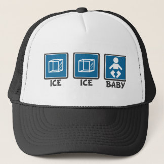 Ice Ice Trucker Hat