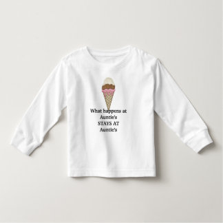 Icecream1, What happens at Auntie's STAYS AT Au... Toddler T-shirt