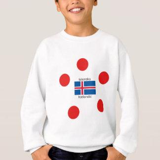 Iceland Flag And Icelandic Language Design Sweatshirt