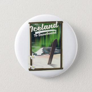 Iceland to Snowboard 2 Inch Round Button