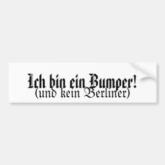 Ich bin ein bumper bumper sticker