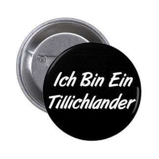 Ich Bin Ein Tillichlander 2 Inch Round Button