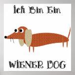 Ich Bin Ein Wiener Dog I Am A Dachshund Print