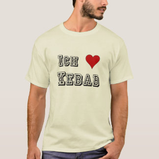 Ich Liebe Kebab I love kebab Deutsche German T-Shirt
