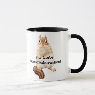 Ich Liebe Streifenhörnchen! Mug