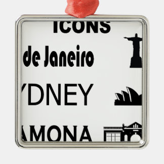 Icons-Rio-Sidney Metal Ornament