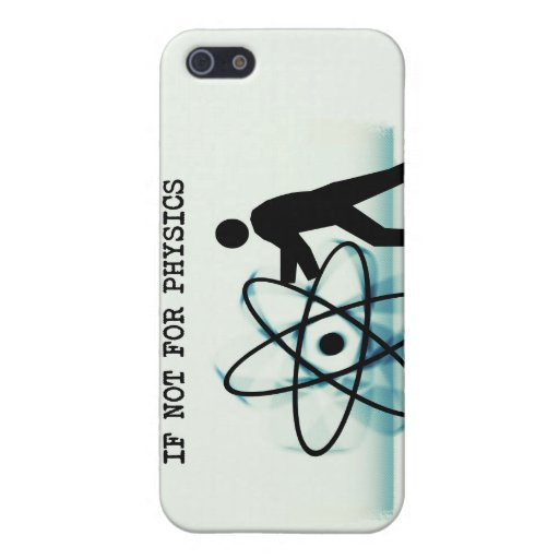 I'd be unstoppable if not for physics cover for iPhone 5