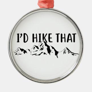 I'd Hike That Metal Ornament