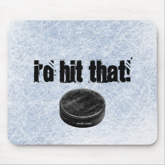 I'D HIT THAT! MOUSE PAD