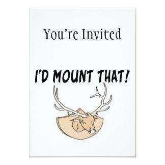 "I'd Mount That Deer Head 5"" X 7"" Invitation Card"