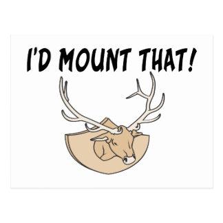 I'd Mount That Deer Head Postcard