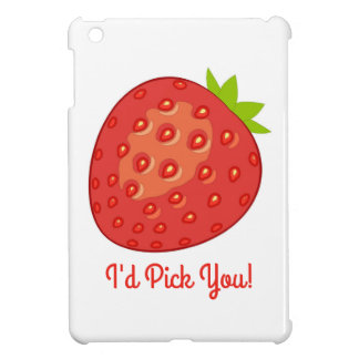 """I'd Pick You!"" IPad Mini Case"