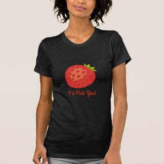 """I'd Pick You!"" Strawberry Women's Fitted Tee"