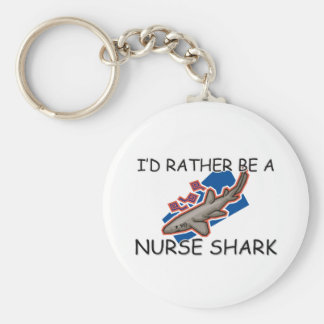 I'd Rather Be A Nurse Shark Keychain