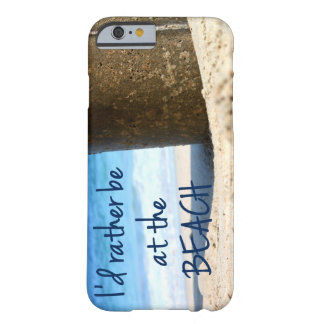 I'd rather be at the beach iphone case